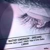 Dreams ft. Rene (Mark Lower Remix) by Matvey Emerson & Rockaforte