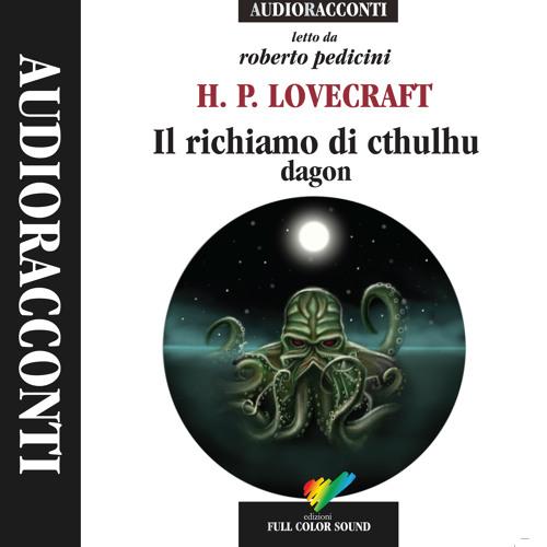 Il richiamo di Cthulhu - Dagon letto da Roberto Pedicini