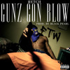 Gunz Gon Blow