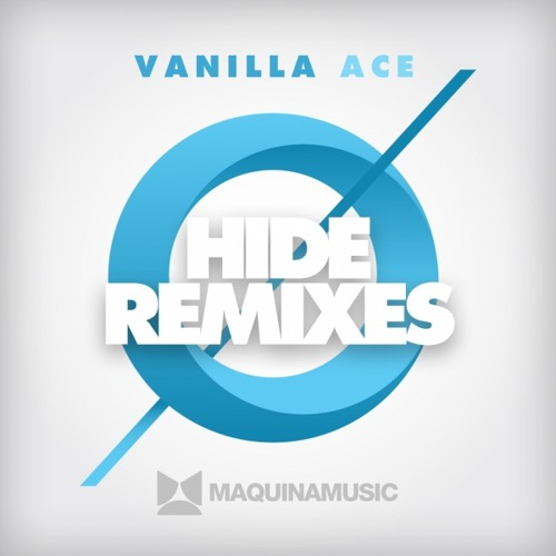 Vanilla Ace - Hide (Original Mix) - Maquina Music - Out Now