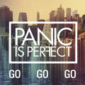 Panic Is Perfect Go Go Go Artwork