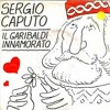 Il Garibaldi innamorato - Sergio Caputo