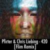 ★FREE Download ★Pfirter & Chris Liebing - 420 (Flim Remix)