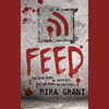 Feed by Mira Grant, read by Paula Christensen and Jesse Bernstein - Audiobook Excerpt