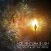 Download Lagu Ace Ventura & Lish - The Light (Astrix Remix) [Sample] mp3 (6.64 MB)