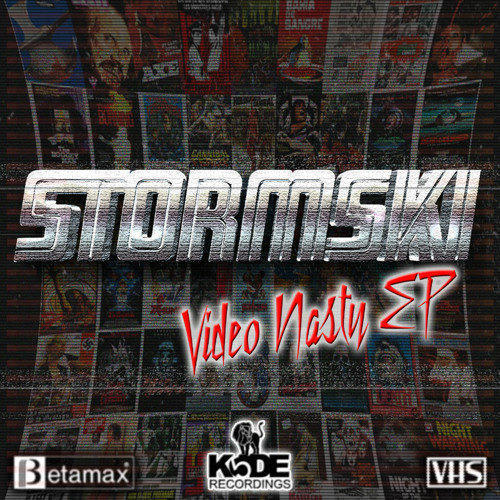 Stormski - Video Nasty [VIDEO NASTY EP / FREE DOWNLOAD]
