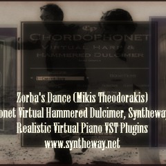 Zorba's Dance (Mikis Theodorakis) Chordophonet Virtual Hammered Dulcimer, Syntheway Strings, Piano