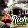 Rich - Kirko Bangz Remix Paul Blaze ft. Crown Vick Free Mp3 Download
