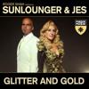 Roger Shah Presents Sunlounger & JES - Glitter And Gold (Pedro Del Mar & Beatsole Remix) Teaser Edit