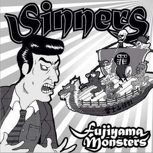 Sinners/FUJIYAMA MONSTERS