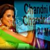 Chandni O Meri Chandni (Remix)