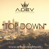 01 Top Down (Produced by Anik Devaughn)
