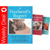 Weekly Deal - A Husband's Regret, The Unwanted Wife And His Unlikely Lover By Natasha Anders