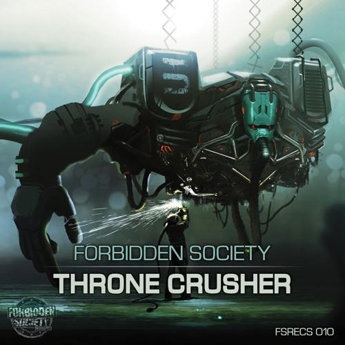 FSRECS010 Forbidden Society - Thronecrusher Album
