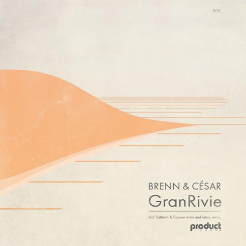 Brenn & César - Gran Rivie (Jetson Remix)