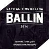 Mc Kresha   Ballin Ft. Capital T (HQ)