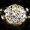 Far Out Monster Disco Orch A Disco Supreme Al Kent Remix mp3