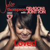 TEASER Julie Thompson with Dragon & Jontron - Loved (Art Inc. Remix) [Magik Muzik 1105-0]