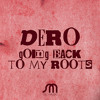 Dero -Going Back to my Roots (preview)