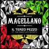 MAGELLANO feat THE SWEETLIFE SOCIETY - Il Terzo Pezzo