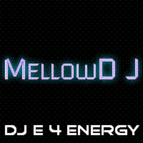 d.j.  E 4 Energy - MellowD J (127 bpm 2011) 128 kbps mp3