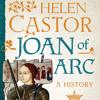 Helen Castor: Joan of Arc