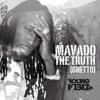 Mavado - The Truth [Ghetto] (Young Vibez Records) October 2014