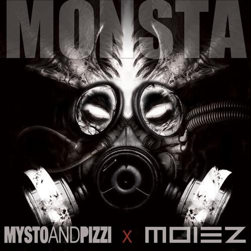 Moiez x Mysto & Pizzi - MONSTA (Original Mix)