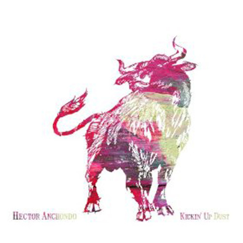 Hector Anchondo   Kickin' Up Dust - EP
