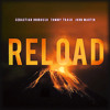 Sebastian Ingrosso & Tommy Trash Feat John Martin - Reload (Dj Cillo Remix)- FREE DOWNLOAD