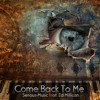 Come Back To Me feat. Ed Millican