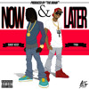 Chief Keef Now And Later (feat. Tyga)