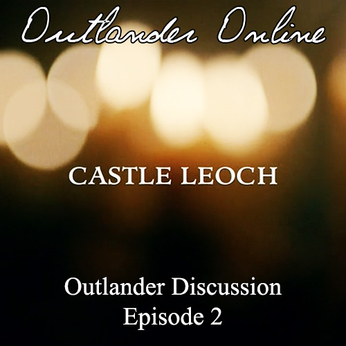 Outlander Discussion - Episode 2