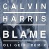 Calvin Harris feat. John Newman - Blame (Oli Geir Remix) | FREE DOWNLOAD |