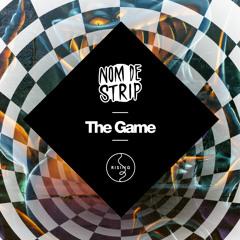 Nom De Strip - The Game [OUT NOW]