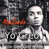 Alex Zurdo feat. Samuel Hernandez - Yo Creo