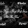 All The Time Feat. Cholo N Mono of PPSR