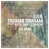 Thomas Graham Ft Katie May & Curfew - All Mine