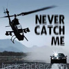 Never Catch Me Mp3