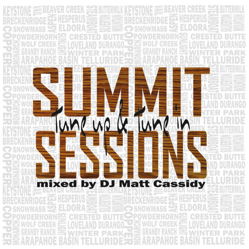 "Summit Sessions 15"" ""Tune Up & Tune In"""