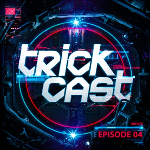 TRICKAST 004 - Mixed By J - Trick
