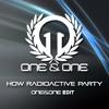 R3hab , VINAI Vs Imagine Dragons Vs DBerrie - How Radioactive Party (One&One Mashup)