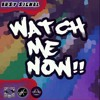 Watch Me Now - Busy Signal