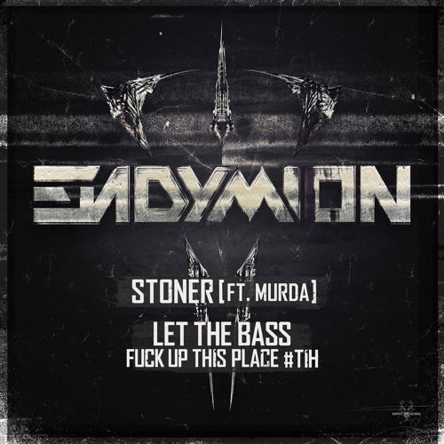 Endymion ft. Murda - Stoner