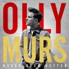 Olly Murs - Never Been Better (Album Sampler)