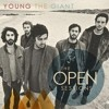 Young The Giant- Firelight (In The Open)
