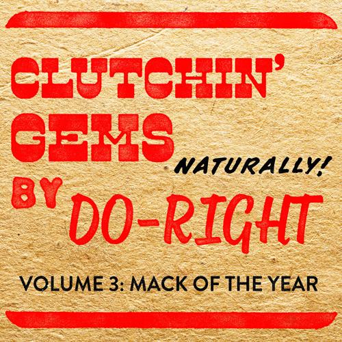 Clutchin' Gems Vol 3 Mack Of The Year (2005) by Soul Strut Public