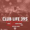 Tiëstos Club Life Podcast 395 - First Hour