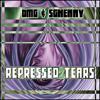 Cover Lagu - DMG & Sghenny - Repressed Tears