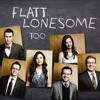 Flatt Lonesome - So Far